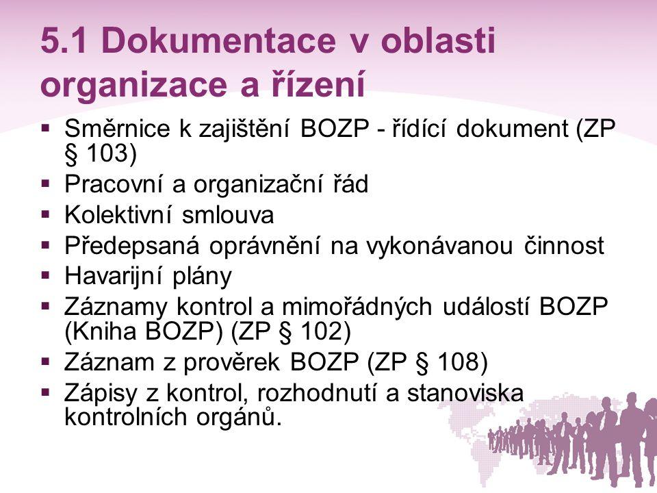 5.1 Dokumentace v oblasti organizace a řízení