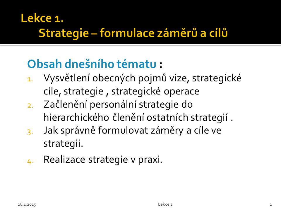 Lekce 1. Strategie – formulace záměrů a cílů