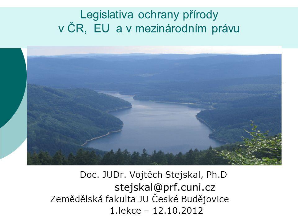 Legislativa ochrany přírody v ČR, EU a v mezinárodním právu
