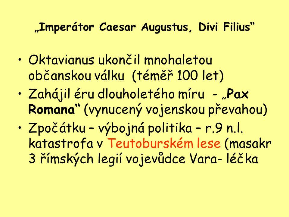 """""""Imperátor Caesar Augustus, Divi Filius"""
