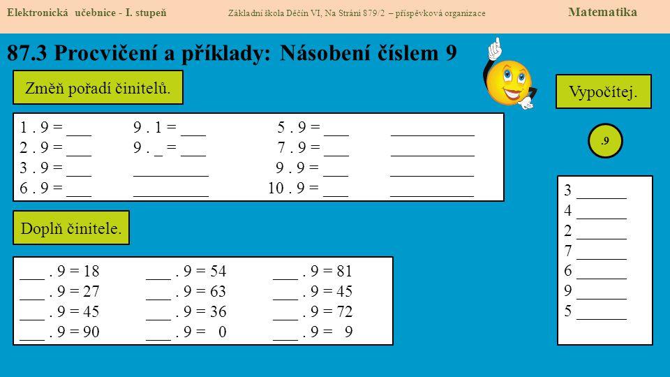 87.3 Procvičení a příklady: Násobení číslem 9