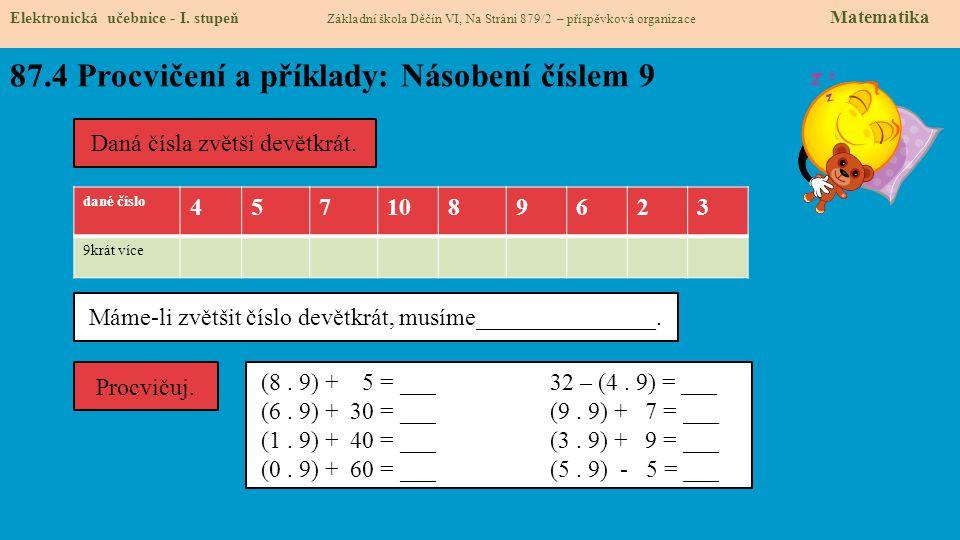 87.4 Procvičení a příklady: Násobení číslem 9
