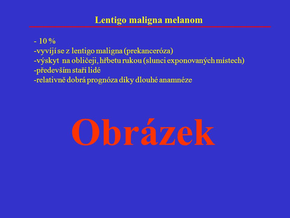 Obrázek Lentigo maligna melanom 10 %
