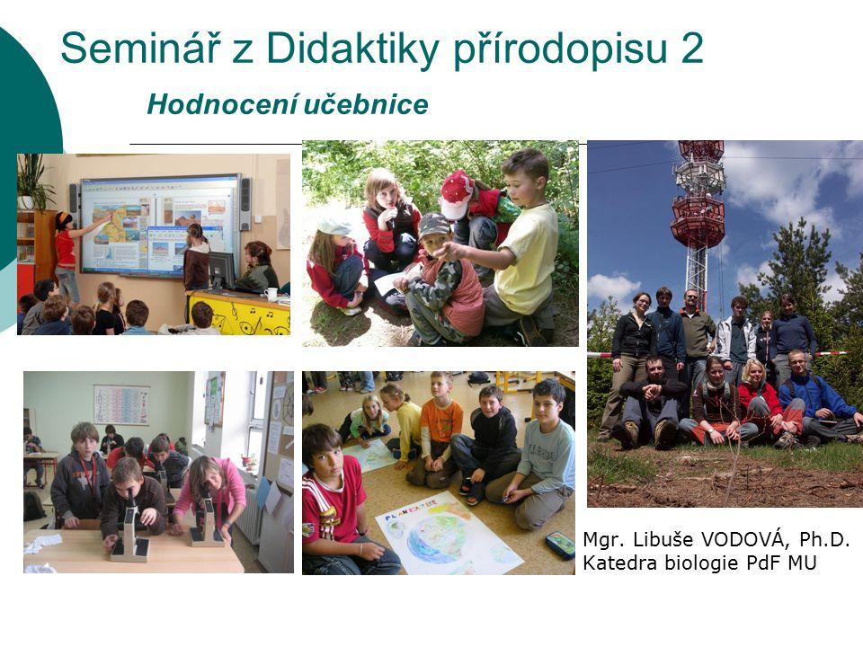 Seminář z Didaktiky přírodopisu 2 Hodnocení učebnice
