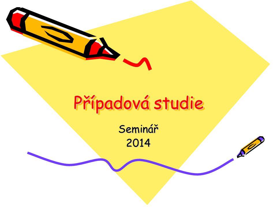 Případová studie Seminář 2014