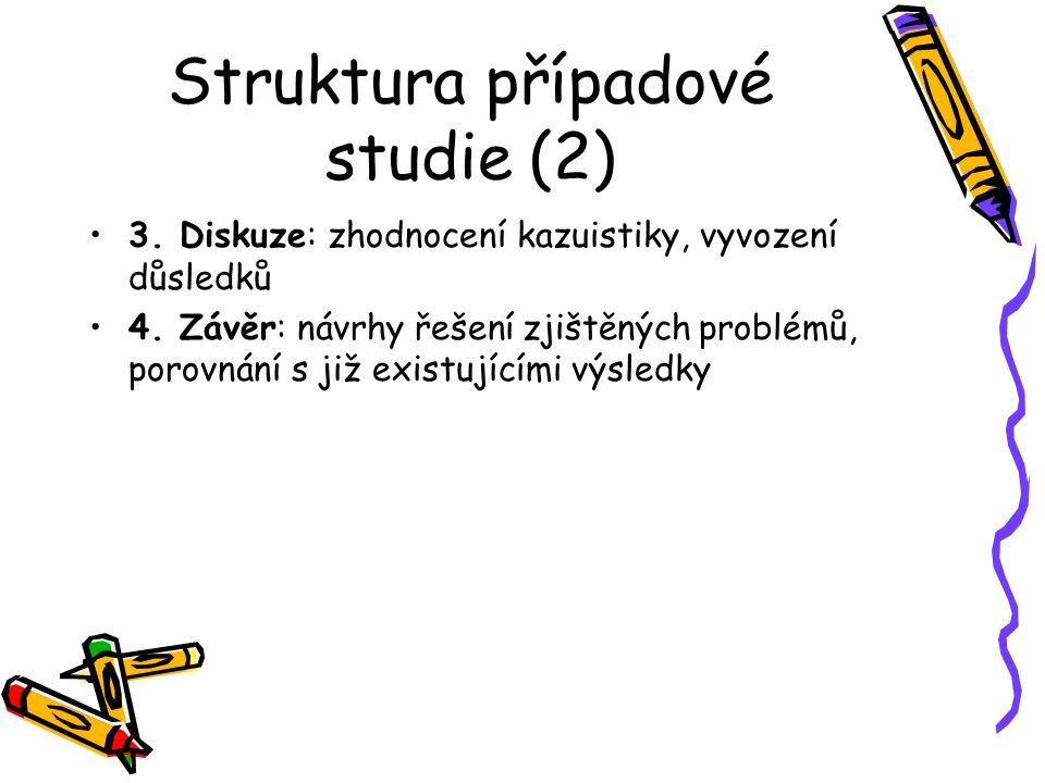 Struktura případové studie (2)
