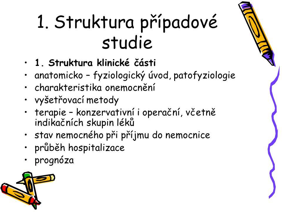 1. Struktura případové studie