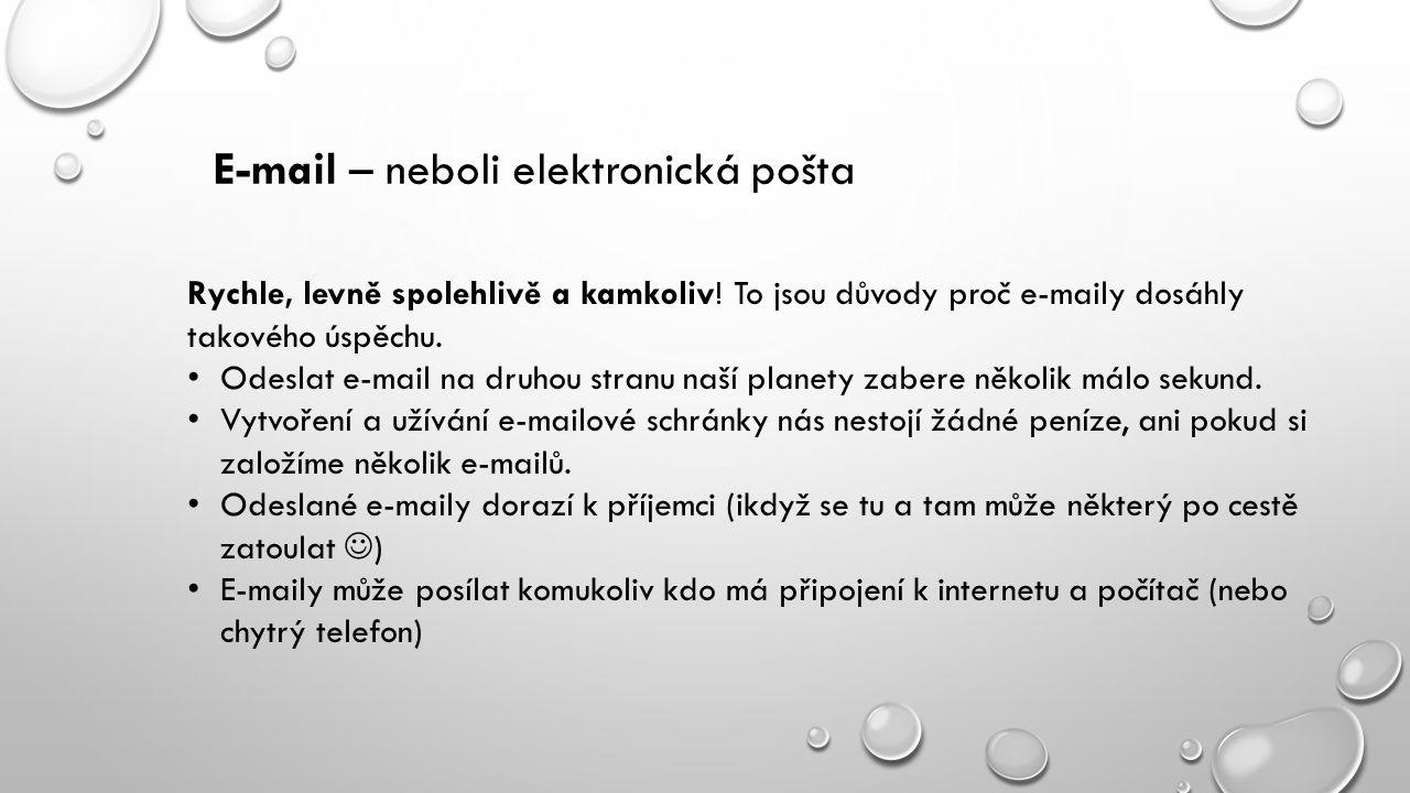 E-mail – neboli elektronická pošta