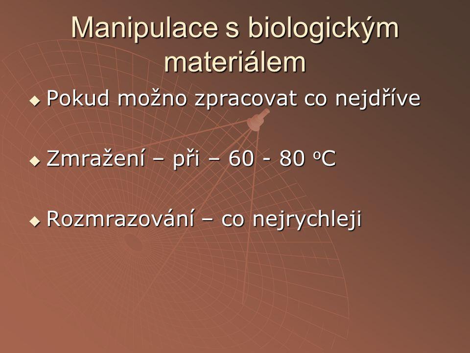 Manipulace s biologickým materiálem