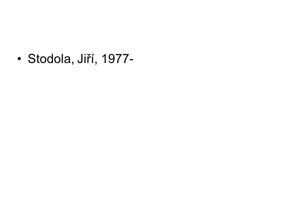 Stodola, Jiří, 1977-