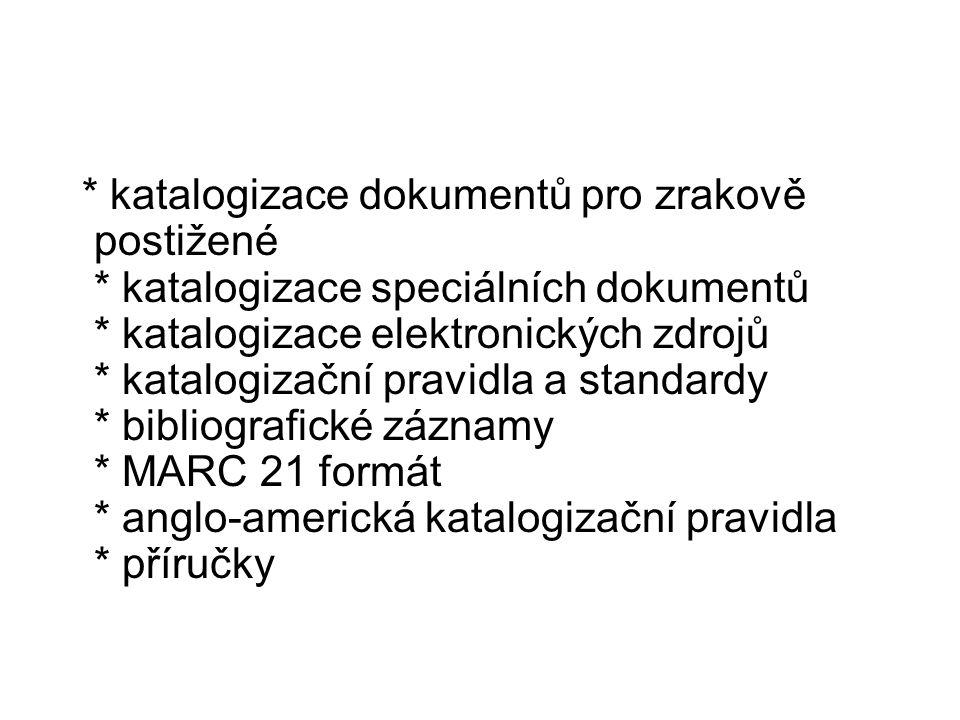 katalogizace dokumentů pro zrakově postižené