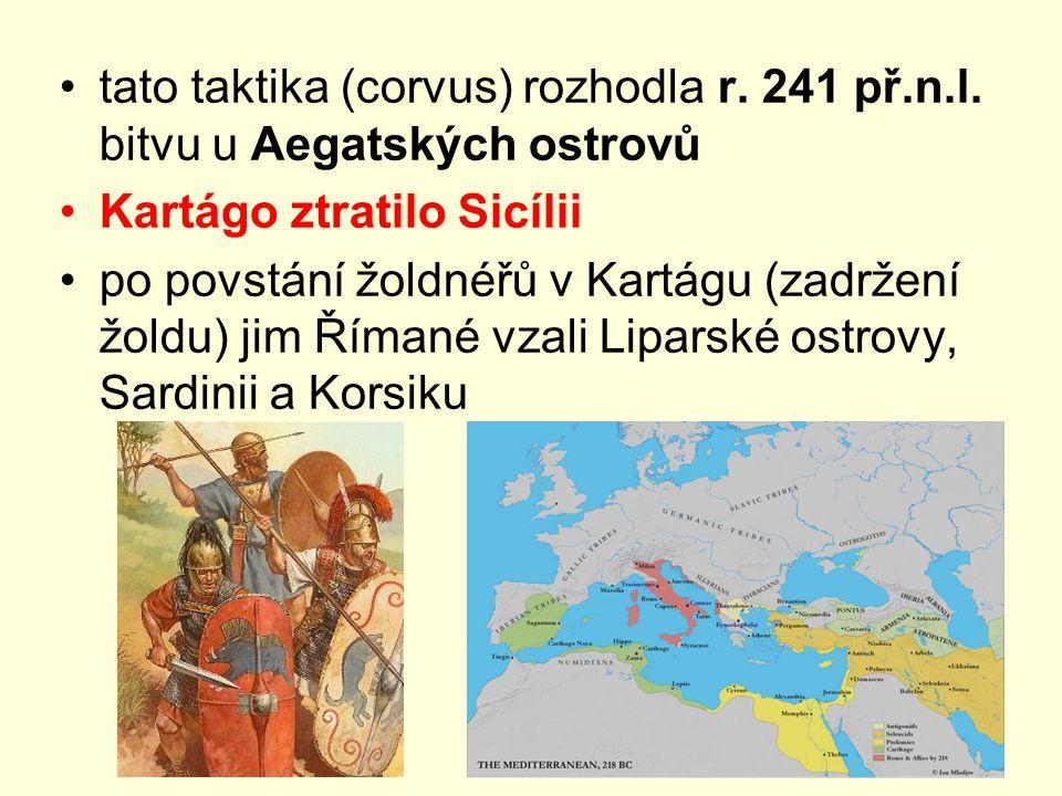 tato taktika (corvus) rozhodla r. 241 př. n. l