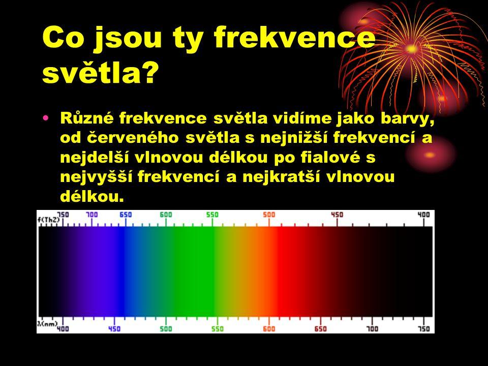 Co jsou ty frekvence světla