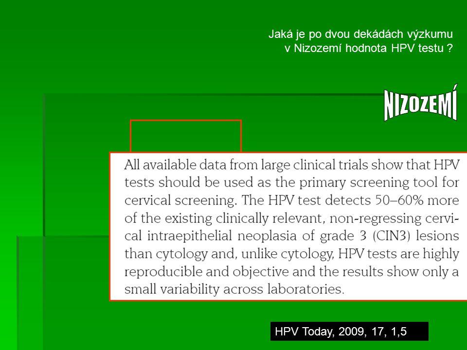 Jaká je po dvou dekádách výzkumu v Nizozemí hodnota HPV testu