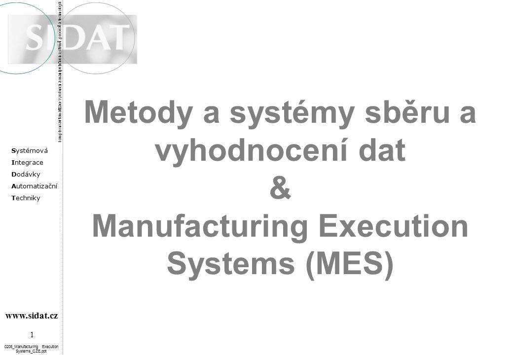 Metody a systémy sběru a vyhodnocení dat & Manufacturing Execution Systems (MES)