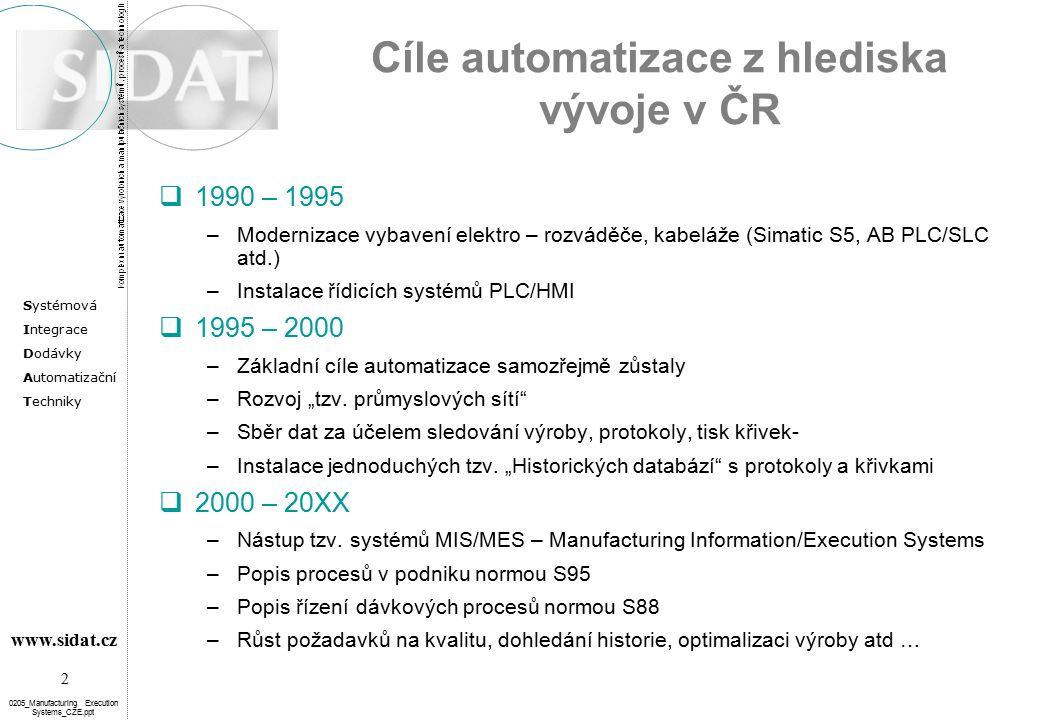 Cíle automatizace z hlediska vývoje v ČR