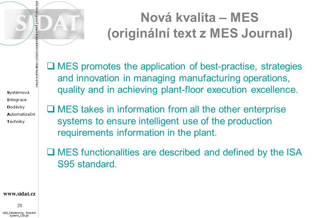Nová kvalita – MES (originální text z MES Journal)