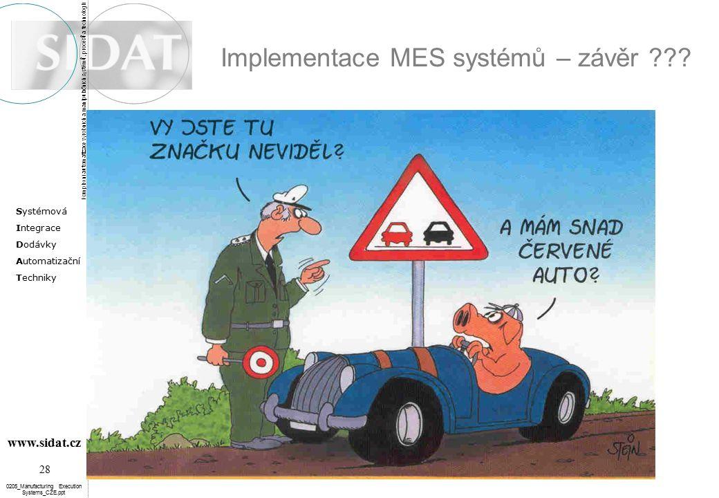 Implementace MES systémů – závěr