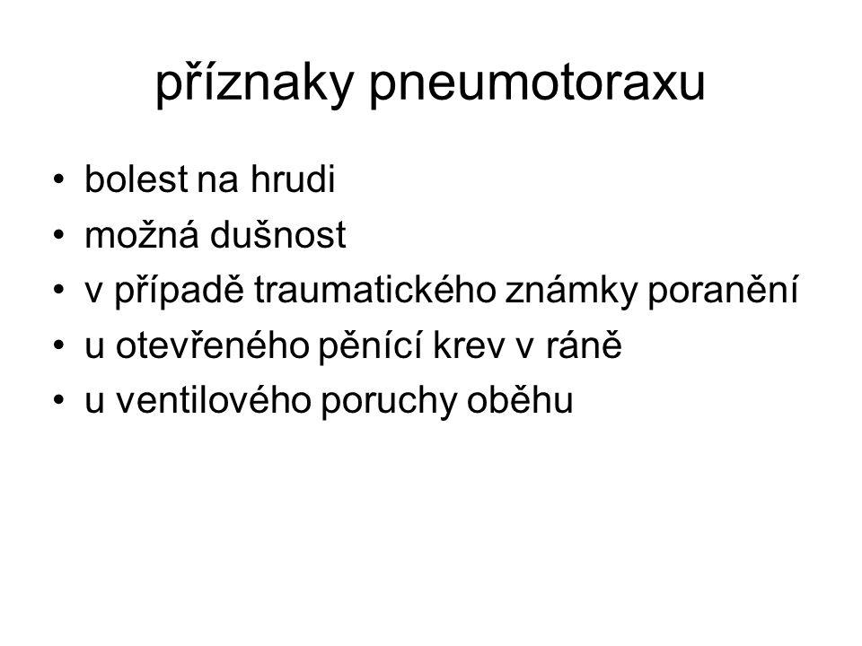 příznaky pneumotoraxu