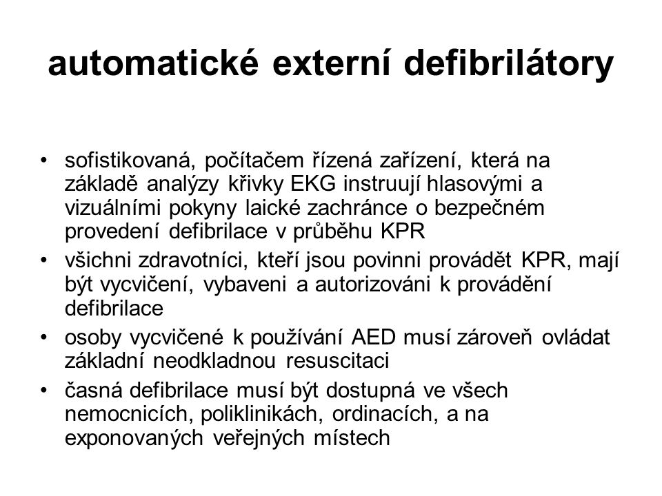 automatické externí defibrilátory