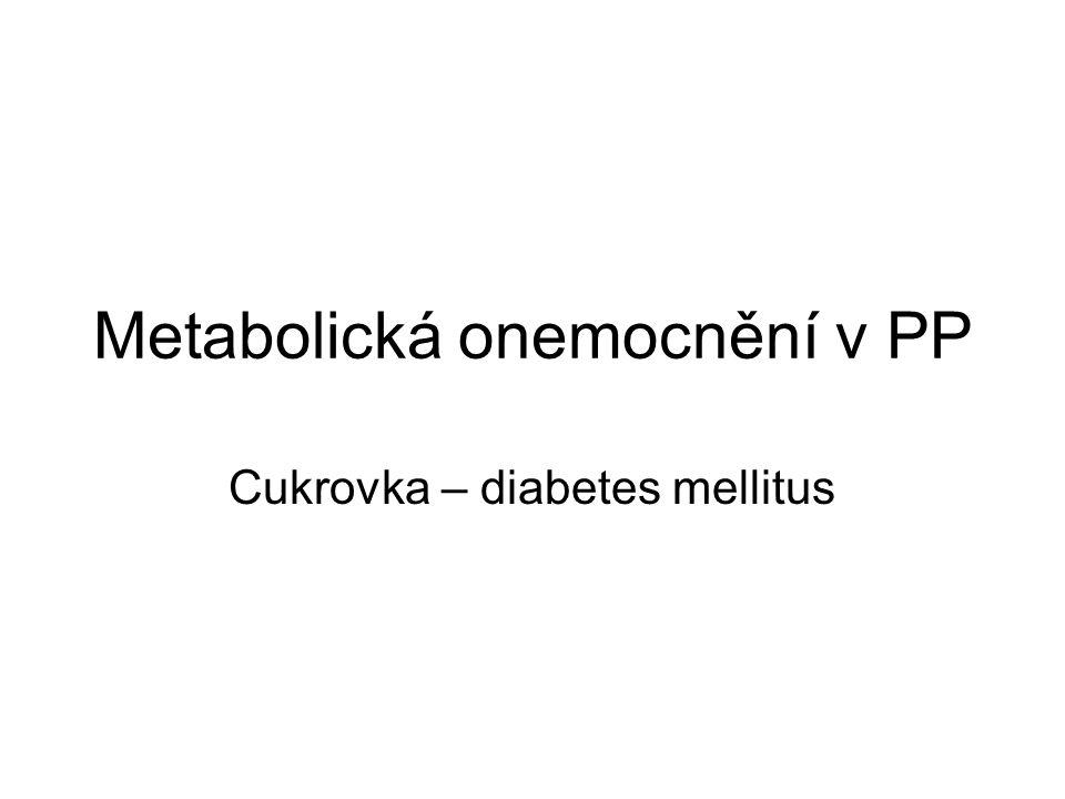 Metabolická onemocnění v PP