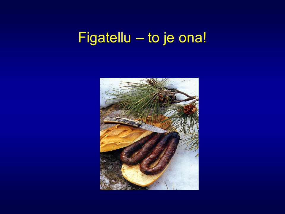 Figatellu – to je ona!