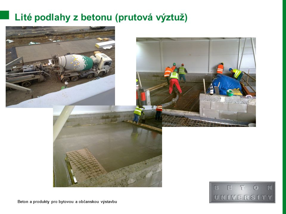 Lité podlahy z betonu (prutová výztuž)