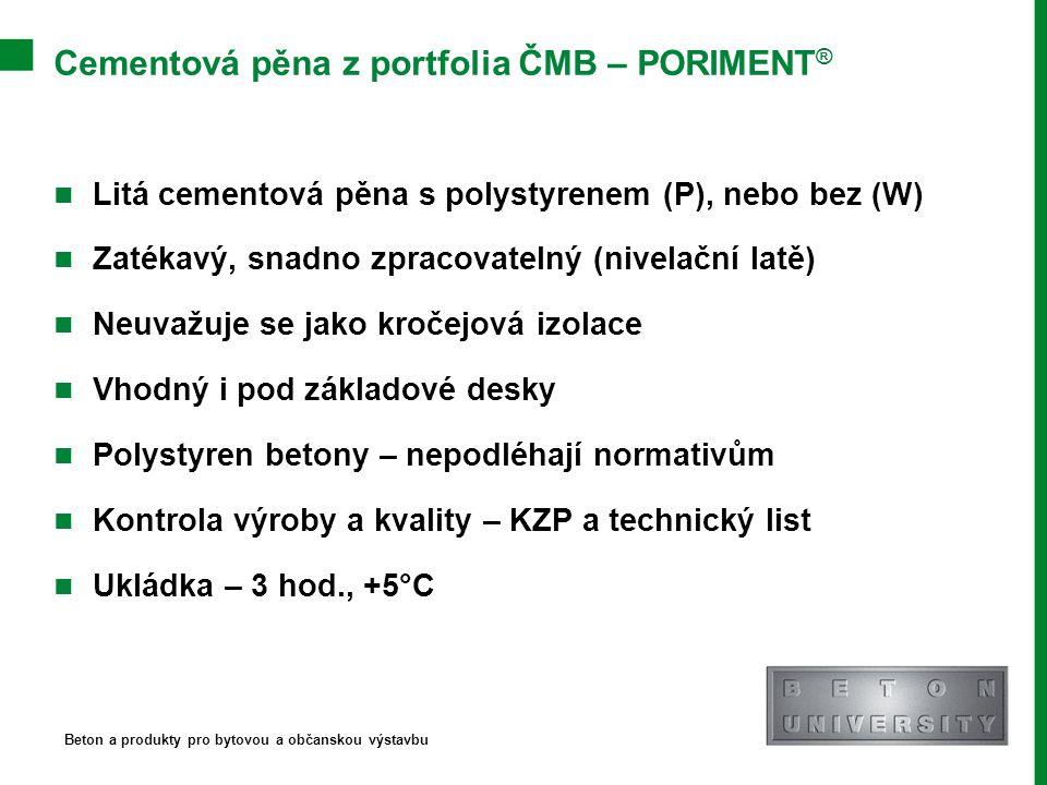 Cementová pěna z portfolia ČMB – PORIMENT®