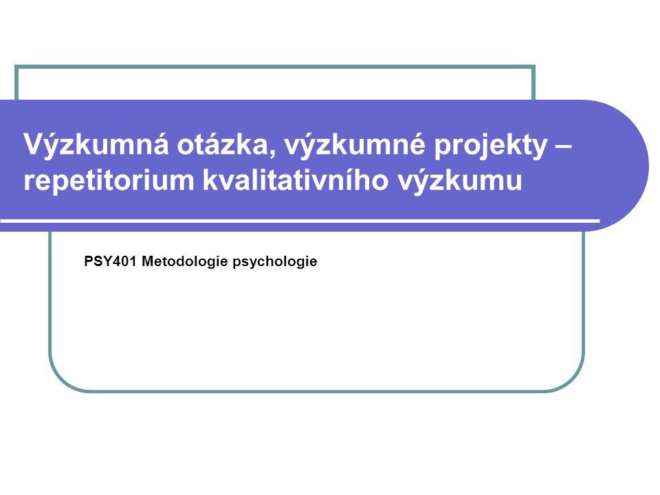 PSY401 Metodologie psychologie