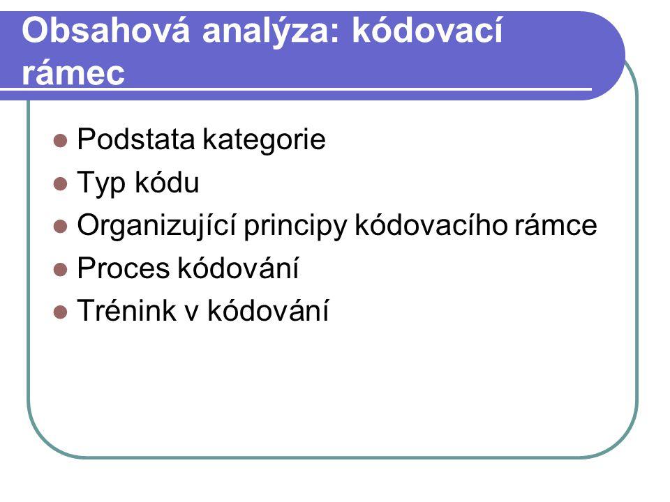 Obsahová analýza: kódovací rámec