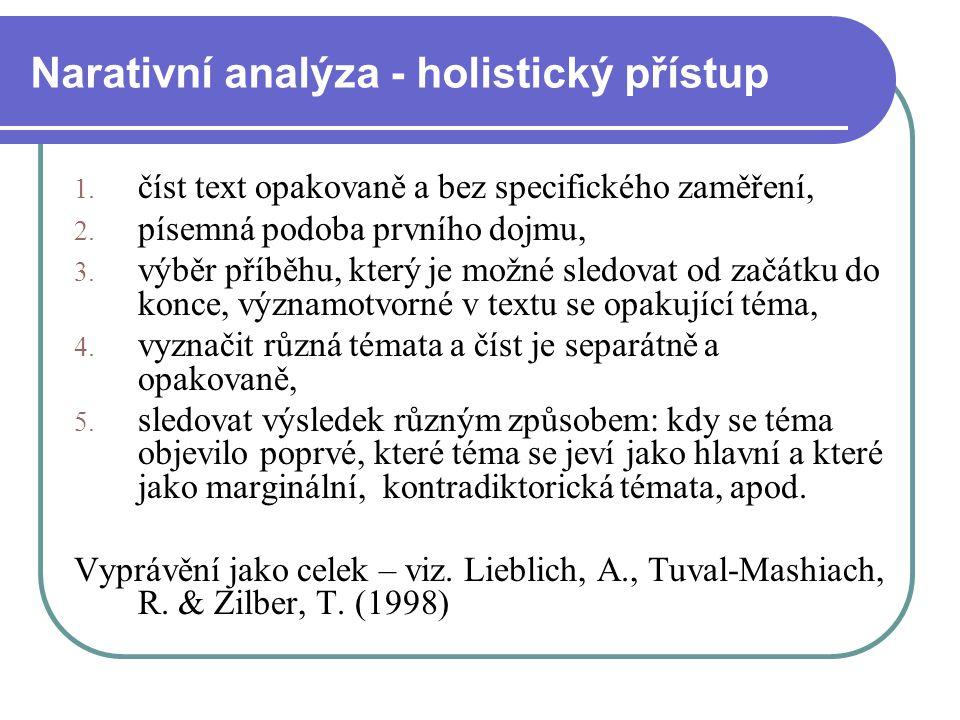 Narativní analýza - holistický přístup