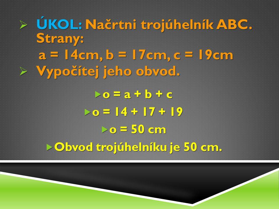 Obvod trojúhelníku je 50 cm.