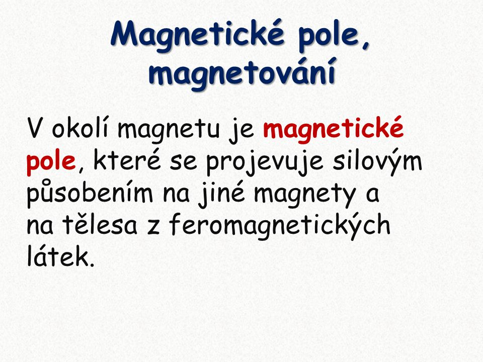 Magnetické pole, magnetování