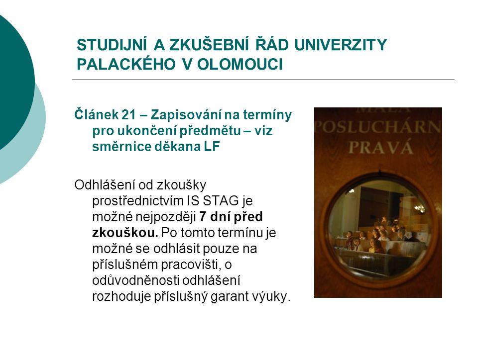 STUDIJNÍ A ZKUŠEBNÍ ŘÁD UNIVERZITY PALACKÉHO V OLOMOUCI
