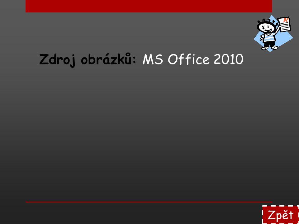 Zdroj obrázků: MS Office 2010