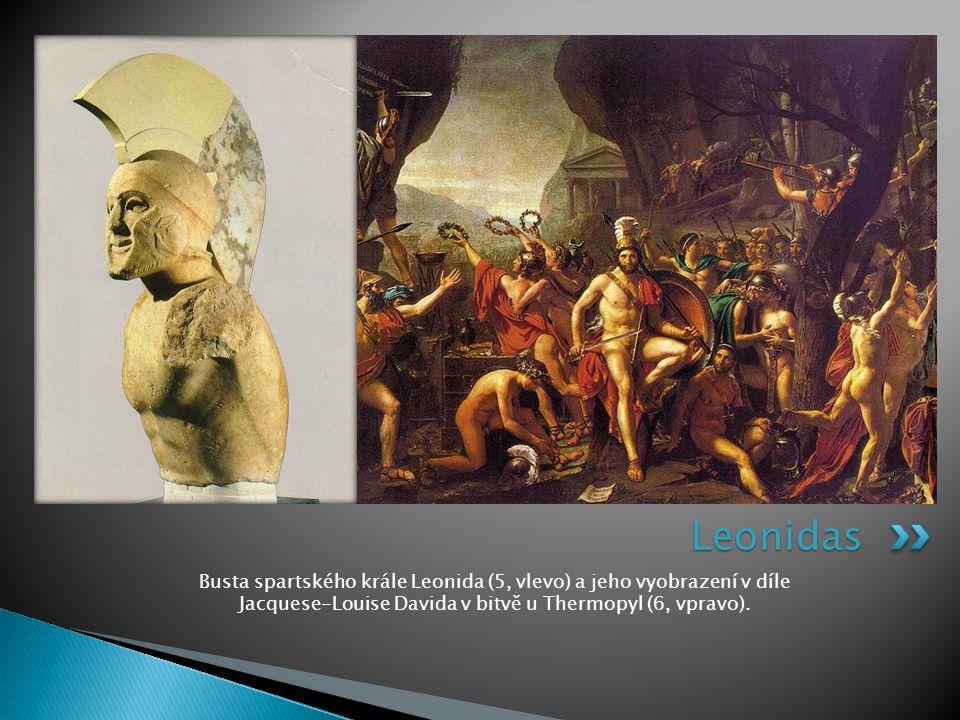 Leonidas Busta spartského krále Leonida (5, vlevo) a jeho vyobrazení v díle Jacquese-Louise Davida v bitvě u Thermopyl (6, vpravo).