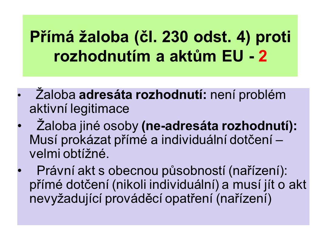 Přímá žaloba (čl. 230 odst. 4) proti rozhodnutím a aktům EU - 2