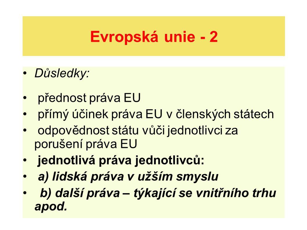 Evropská unie - 2 Důsledky: přednost práva EU