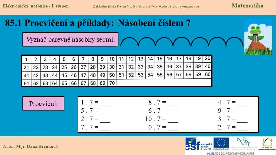 85.1 Procvičení a příklady: Násobení číslem 7