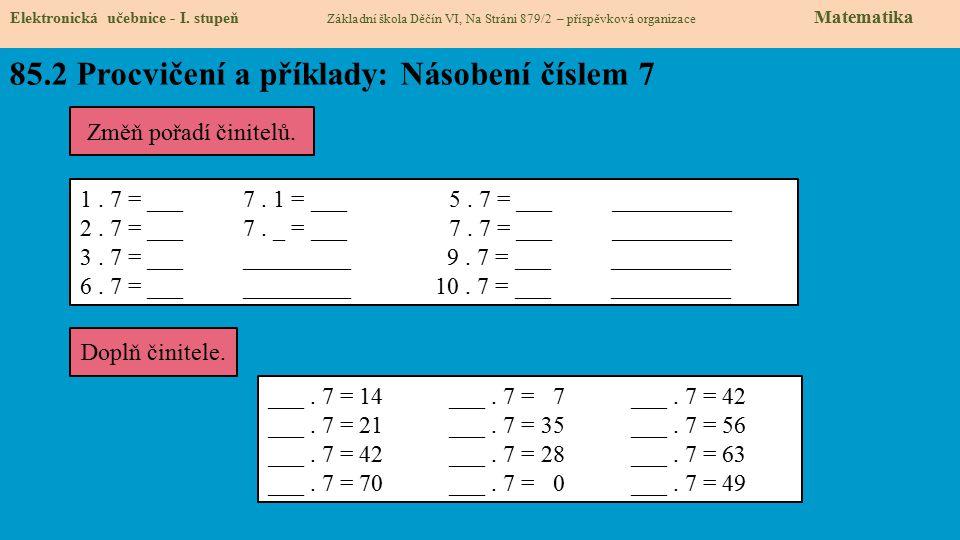 85.2 Procvičení a příklady: Násobení číslem 7