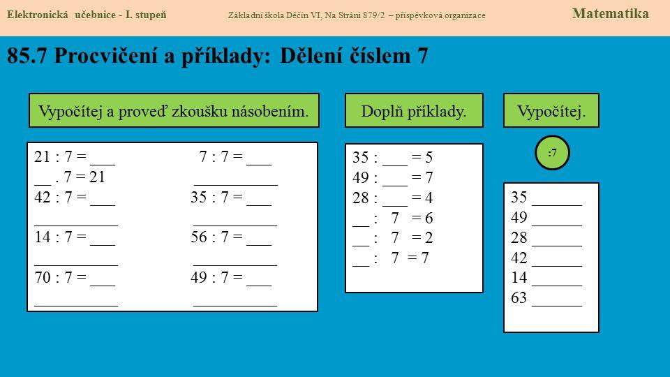 85.7 Procvičení a příklady: Dělení číslem 7