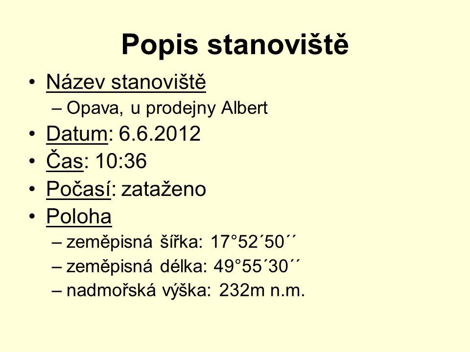 Popis stanoviště Název stanoviště Datum: 6.6.2012 Čas: 10:36