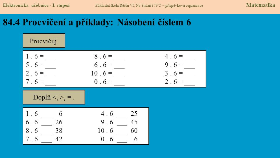 84.4 Procvičení a příklady: Násobení číslem 6