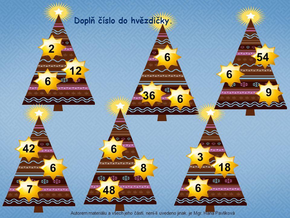 2 6 54 12 6 6 9 36 6 42 6 3 6 8 18 7 6 48 Doplň číslo do hvězdičky.
