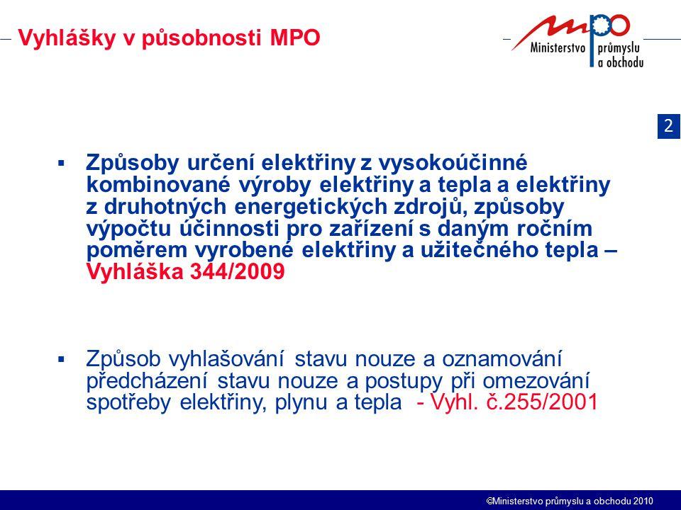 Vyhlášky v působnosti MPO