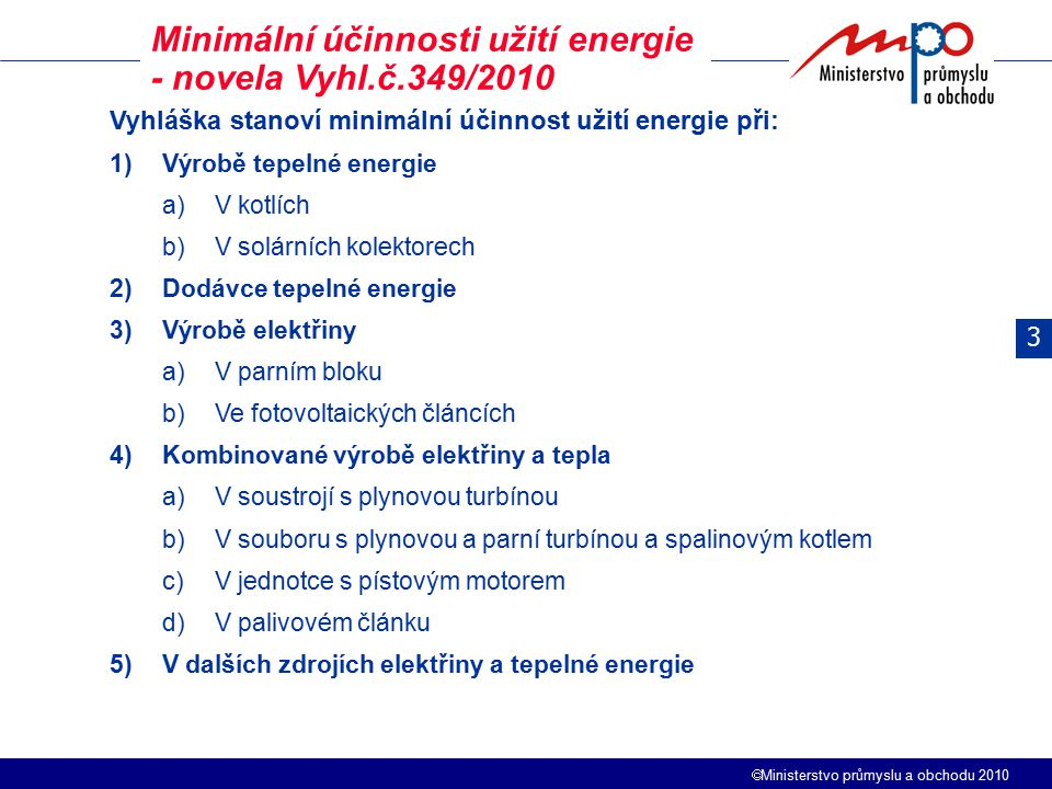 Minimální účinnosti užití energie - novela Vyhl.č.349/2010