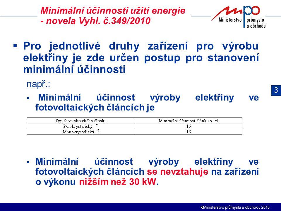 Minimální účinnosti užití energie - novela Vyhl. č.349/2010