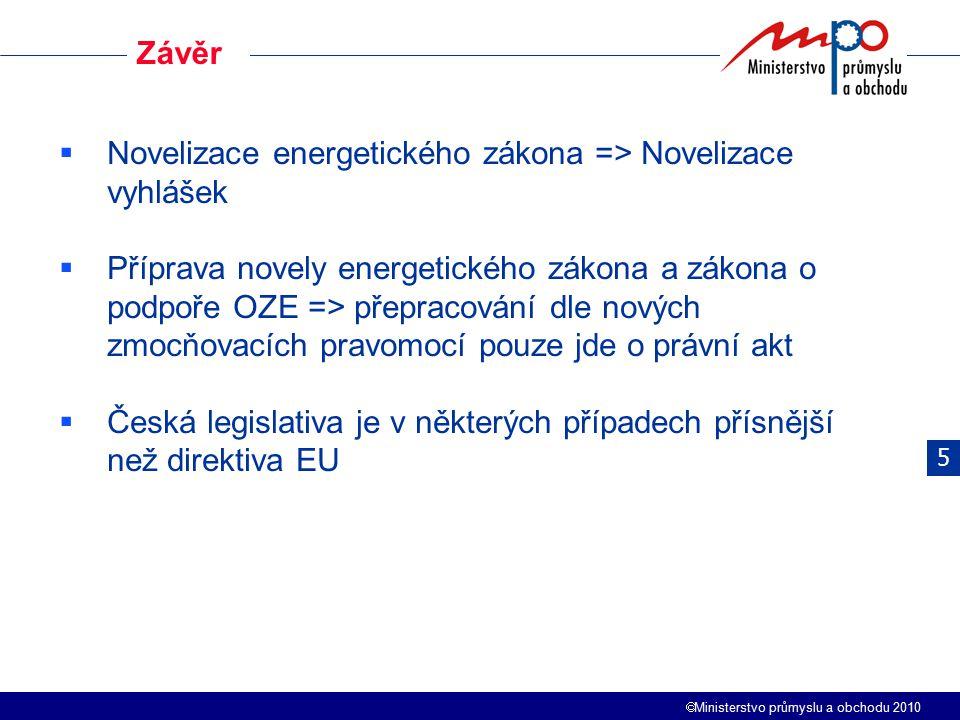 Novelizace energetického zákona => Novelizace vyhlášek