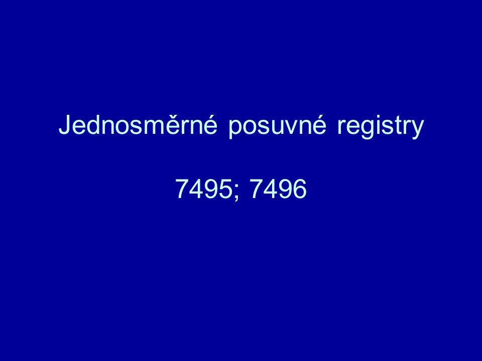 Jednosměrné posuvné registry 7495; 7496