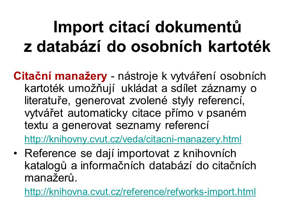 Import citací dokumentů z databází do osobních kartoték
